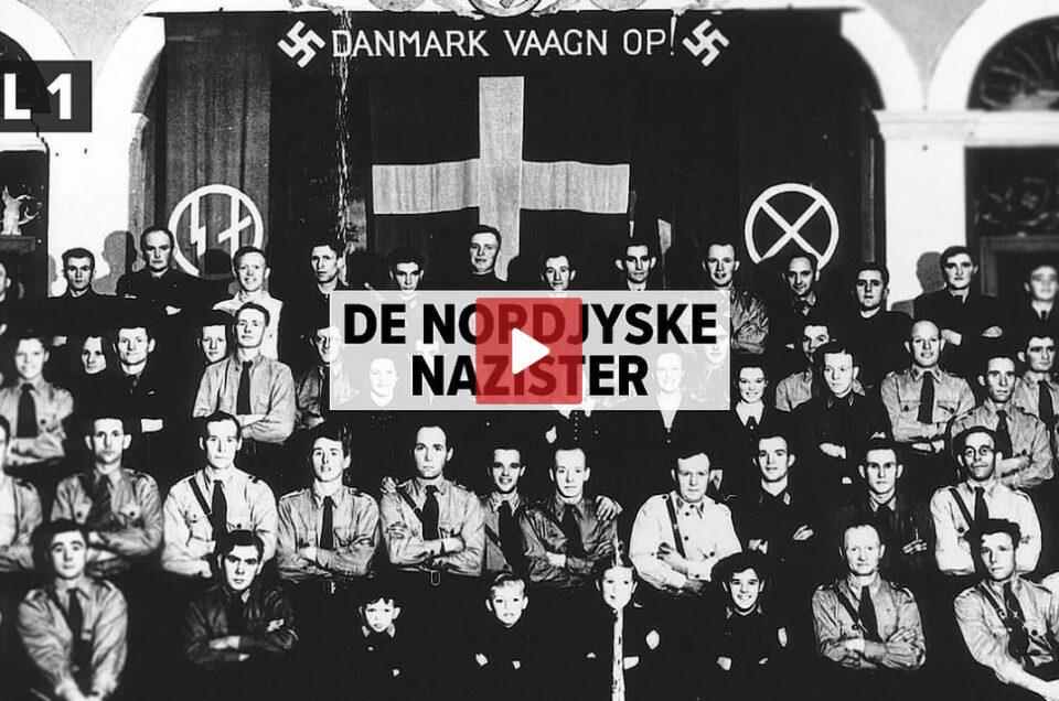 DE NORDJYSKE NAZISTER // THE NORTH JUTLANDIC NAZIST